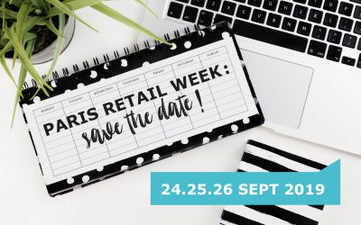 Paris Retail Week : Save The Date !