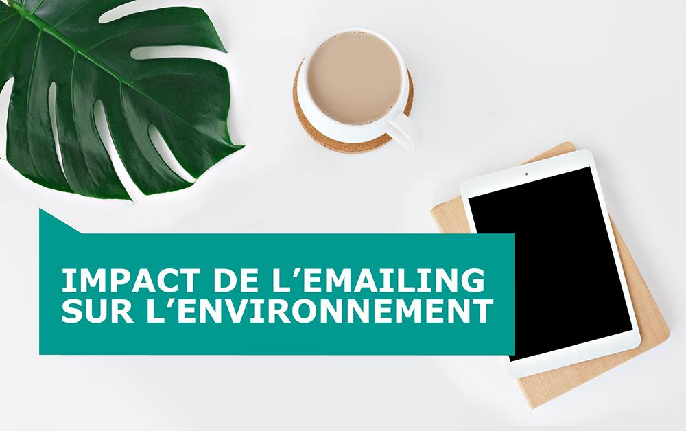 Impact de l'emailing sur l'environnement